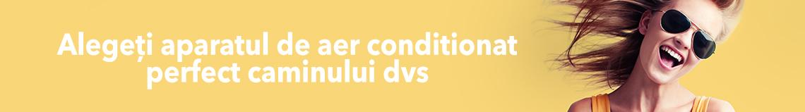 Alegeți un aparat de aer condiționat pe placul dvs.