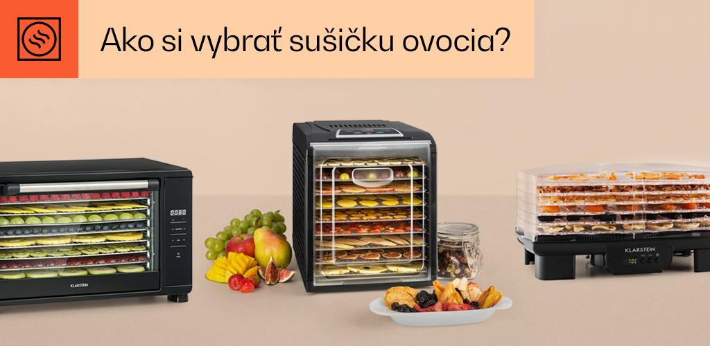 Ako si vybrať sušičku ovocia?
